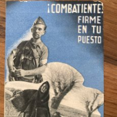 Postales: TARJETA POSTAL REPUBLICANA. — S I A —. ¡¡ COMBATIENTE: FIRME EN TU PUESTO !!!. Lote 295625093