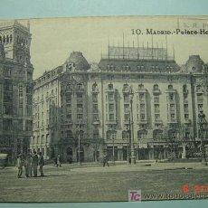 Postales: 8819 MADRID HOTEL PALACE - MAS POSTALES DE ESTE TIPO EN MI TIENDA COSAS&CURIOSAS. Lote 11089172