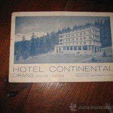 Postales: HOTEL CONTINENTAL CRANS ( VALAIS-SUISSE). Lote 9897911