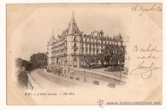 CARTE POSTALE PAU L'HOTEL GASSION ND PHOTVOYAGÉ 1901 (Postales - Postales Temáticas - Hoteles y Balnearios)