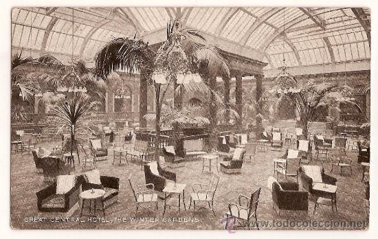 POST CARD GREAT CENTRAL HOTEL - THE WINTER GARDENS LONDON (Postales - Postales Temáticas - Hoteles y Balnearios)