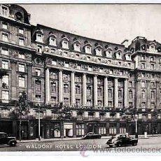Postales: POSTAL DEL HOTEL WALDORF DE LONDRES. Lote 11270419