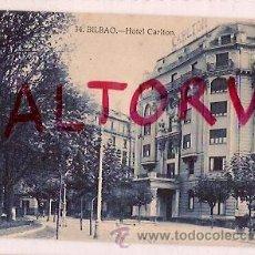 Postales: ANTIGUA POSTAL 34 BILBAO HOTEL CARLTON GRAFOS MADRID. Lote 16399007