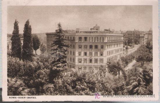ROMA.- HOTEL EDEN. (Postales - Postales Temáticas - Hoteles y Balnearios)