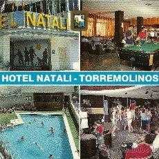 Postales: TORREMOLINOS - HOTEL NATALI - ED. DOMINGUEZ - SIN CIRCULAR - AÑOS 80. Lote 26998298