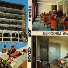 Postales: HOTEL LOS ARCOS BENIDORM ESCRITA CIRCULADA SELLO. Lote 28041736