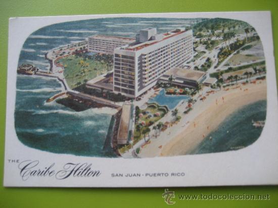 THE CARIBE HILTON. SAN JUAN DE PUERTO RICO. POSTAL SIN CIRCULAR (Postales - Postales Temáticas - Hoteles y Balnearios)