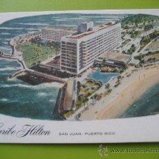 Postales: THE CARIBE HILTON. SAN JUAN DE PUERTO RICO. POSTAL SIN CIRCULAR. Lote 28587697