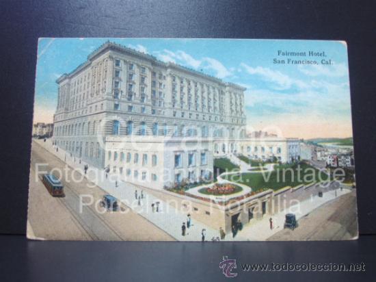 POSTAL. FAIRMONT HOTEL. SAN FRANCISCO. EEUU. SIN USAR. COCHES. (Postales - Postales Temáticas - Hoteles y Balnearios)