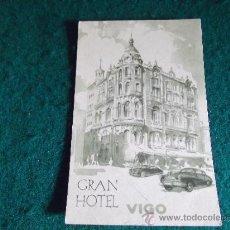 Postales: HOTEL-V12-SXX-SIN CIRCULAR-GRAN HOTEL VIGO. Lote 36612228