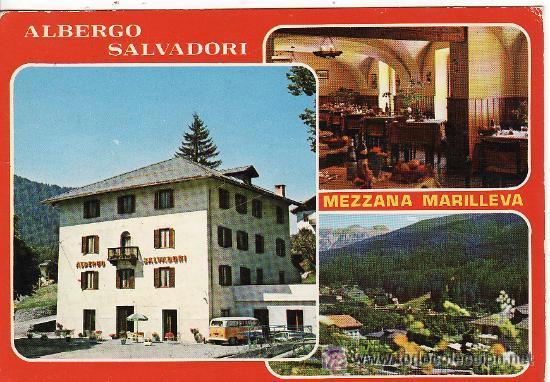 +-+ PV669 - ALBERGO SALVADORI - MEZZANA MARILLEVA (Postales - Postales Temáticas - Hoteles y Balnearios)