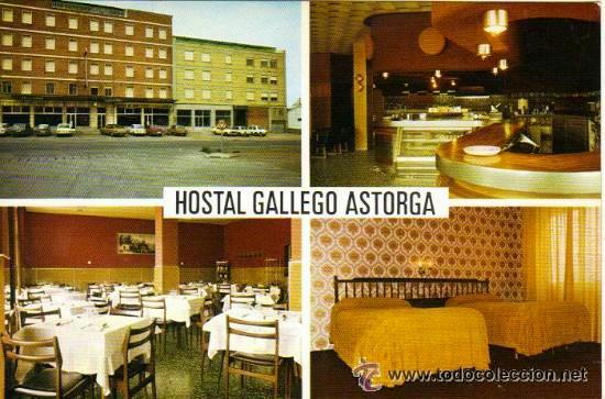 HOSTAL GALLEGO - ASTORGA - LEÓN (Postales - Postales Temáticas - Hoteles y Balnearios)