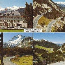 Postales: HOTEL IL FUORN, PARQUE NACIONAL (SUIZA). Lote 39618786