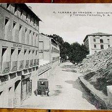 Postales: ANTIGUA POSTAL DE ALHAMA DE ARAGON - BALNEARIO - BALNEARIOS DE GUAJARDO Y TERMAS PALLARES S.A. - CI. Lote 38235457