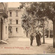 Postales: HOTEL BALNEARIO VALLFOGONA, ESPAÑA, CIRCULADA, POSTAL ANTIGUA . Lote 40674630
