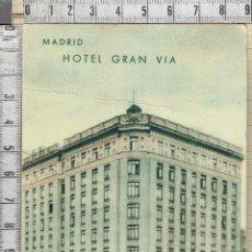 Postales: HOTEL GRAN VIA -MADRID.. Lote 41250101