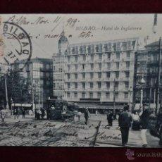 Postales: ANTIGUA POSTAL DE BILBAO. HOTEL DE INGLATERRA. CIRCULADA. Lote 43051856
