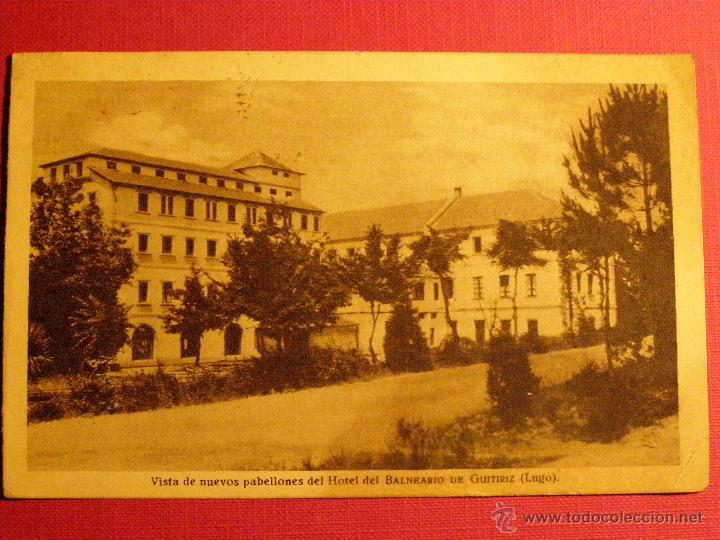 ANTIGUA POSTAL - GUITIRIZ - VISTA NUEVOS PABELLONES HOTEL DEL BALNEARIO - LUGO - ESCRITA - (Postales - Postales Temáticas - Hoteles y Balnearios)