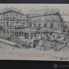 Postales: ANTIGUA POSTAL DE SAN SEBASTIAN. HOTEL DU PALAIS. FERNAND JOURNEAU, PROPRIETAIRE. CIRCULADA. Lote 43727888