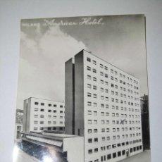 Postales: MILANO AMERICAN HOTEL .-FOTO VILLANI BOLOGNA . Lote 43910081