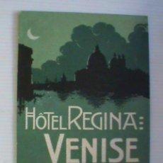 Postales: POSTAL HOTEL REGINA, VENISE. REPRO DE CARTEL EN CARTON DURO DE 13 X 18 CM... Lote 43939968