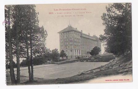 GRAND HOTEL FONT- ROMEU-LES PYRENES - ORIENTALES (Postales - Postales Temáticas - Hoteles y Balnearios)
