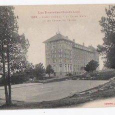 Postales: GRAND HOTEL FONT- ROMEU-LES PYRENES - ORIENTALES. Lote 44456226