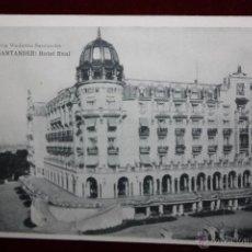 Postales: ANTIGUA POSTAL DE SANTANDER. CANTABRIA. HOTEL REAL. FOTPIA. HAUSER Y MENET. SIN CIRCULAR. Lote 45290857