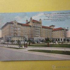 Postales: HOTEL GALVEZ., BEACH HOTEL. TEXAS. Lote 45817953