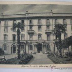 Postales: TARJETA POSTAL NO CIRCULADA HOTEL DU NOD ET DES ANCLAIS MILANO LA250. Lote 46073109