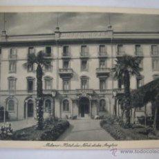 Postales: TARJETA POSTAL NO CIRCULADA HOTEL DU NOD ET DES ANCLAIS MILANO LA250. Lote 46073132