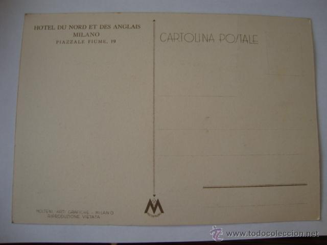 Postales: TARJETA POSTAL NO CIRCULADA HOTEL DU NOD ET DES ANCLAIS MILANO LA250 - Foto 2 - 46073132