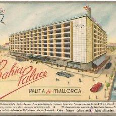 Postales: HOTEL BAHÍA PALACE - PALMA DE MALLORCA. Lote 46707542