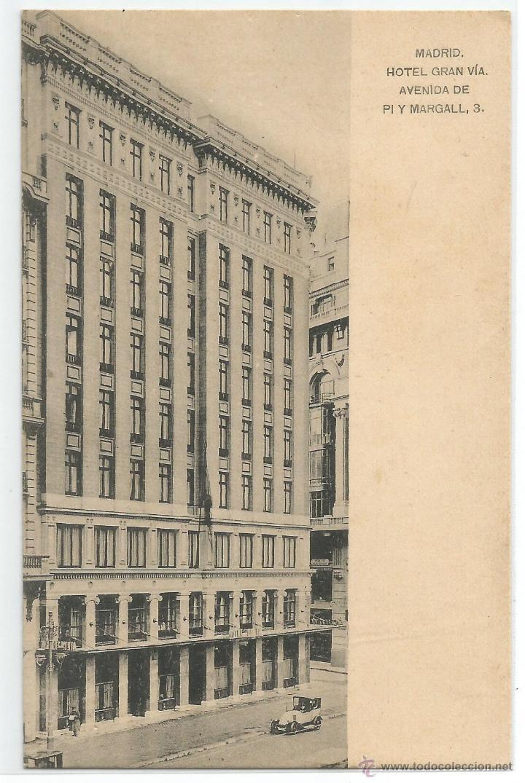 MADRID .- HOTEL GRAN VIA .- EDICION HAUSER MENET .- SIN CIRCULAR (Postales - Postales Temáticas - Hoteles y Balnearios)
