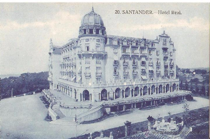 HOTELES, SANTANDER, HOTEL REAL, SIN CIRCULAR (Postales - Postales Temáticas - Hoteles y Balnearios)