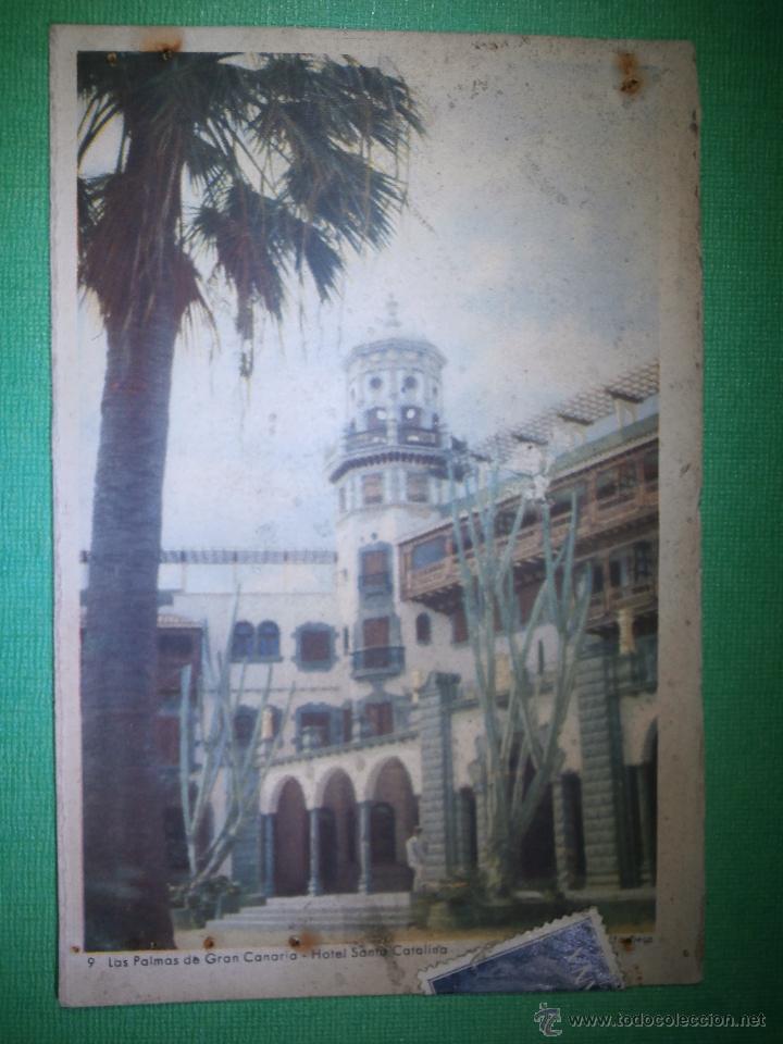 POSTAL - HOTEL SANTA CATALINA - LAS PALMAS DE GRAN CANARIA - ESCRITA 1961 - (Postales - Postales Temáticas - Hoteles y Balnearios)
