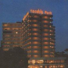 Postales: POSTAL Nº 5123 HOTEL TAURUS PARK PLAYA DE PALMA DE MALLORCA. Lote 56231635