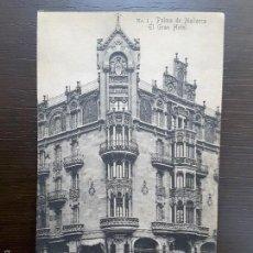 Postales: POSTAL PALMA DE MALLORCA - EL GRAN HOTEL. Lote 57687999