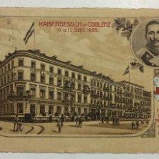 Postales: KAISERBESUCH IN COBLENZ. 1905. HOTEL ZUM RIESEN - FÜRSTENHOF..... ANKER. CIRCULADA EN 1905. . Lote 57946486
