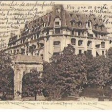 Postales: P- 7168. POSTAL HOTEL ASTORIA, PLACE DE L' ETABLISSEMENT THERMAL. AIX LE BAINS.. Lote 94223215