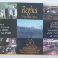 Postales: POSTAL PUBLICITARIA DEL PIANO BAR REGINA . SAN LORENZO DEL ESCORIAL ( MADRID ). Lote 146907222