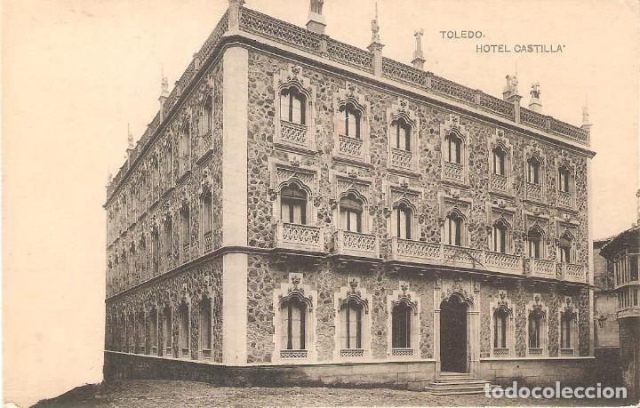 HOTEL, HOTEL CASTILLA, TOLEDO, HAUSER Y MENET, , SIN CIRCULAR (Postales - Postales Temáticas - Hoteles y Balnearios)