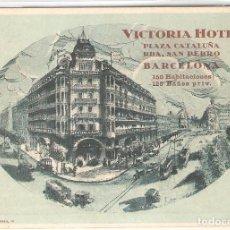Postales: HOTEL, HOTEL CICTORIA HOTEL, BARCELONA, TARIFAS DE LA EPOCA, SIN CIRCULAR. Lote 152567838