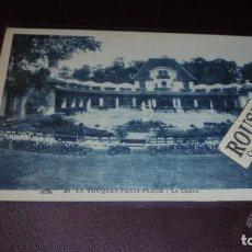 Postales: HOTEL / RESTAURANTE - ANTIGUA POSTAL 21 LE TOUQUET- PARIS -PLAGE . LE CASINO - 14X9 CM. . Lote 153069990