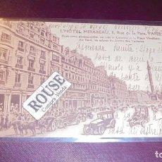 Postales: HOTEL / RESTAURANTE - ANTIGUA POSTAL L'HOTEL MIRABEAU 8 RUE DE LA PAIX PARIS CIRCULADA 14X9 CM. . Lote 153071954