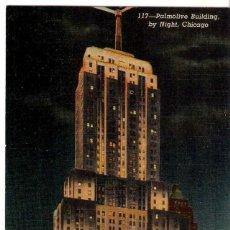Postales: EDIFICIOS SINGULARES, CHICAGO, PALMOLIVE BUILDING , SIN CIRCULAR. Lote 155432238