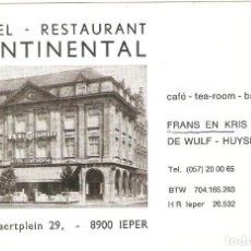 Postales: HOTEL, HOTEL CONTINENTAL, IEPER, BELGICA , SIN CIRCULAR. Lote 155434038