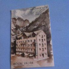 Postales: HOSTAL VALIRA .LES ESCALDES ( ANDORRA) AÑOS 20. SIN USO. Lote 160267193