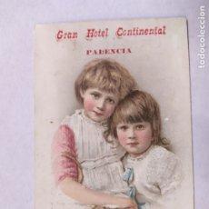 Postales: PALENCIA-GRAN HOTEL CONTINENTAL-TARJETA PUBLICIDAD HOTEL-VER REVERSO-(61.521). Lote 174102249