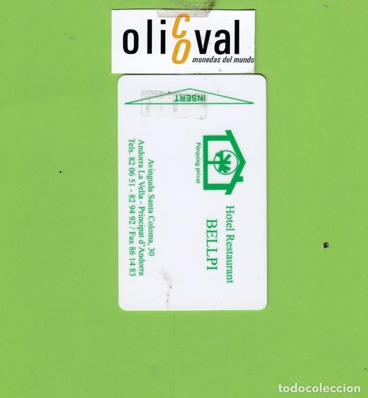 TARJETA HOTEL. BELLPI ANDORRA LA VELLA ANDORRA ESCASA EN ESTOS MOMENTOS P/I TAHER CARD TH173 (Postales - Postales Temáticas - Hoteles y Balnearios)